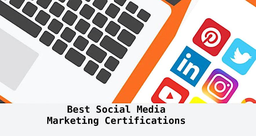 Best Social Media Marketing Certifications 2021