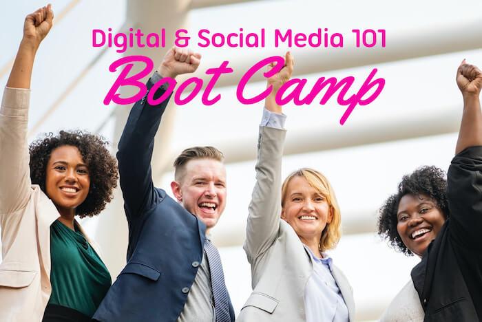 Social Media 101 Training Certification- Boot Camp Digital