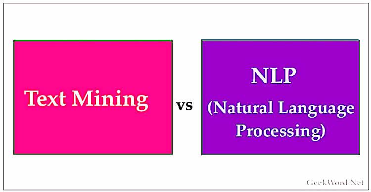 Text mining vs NLP