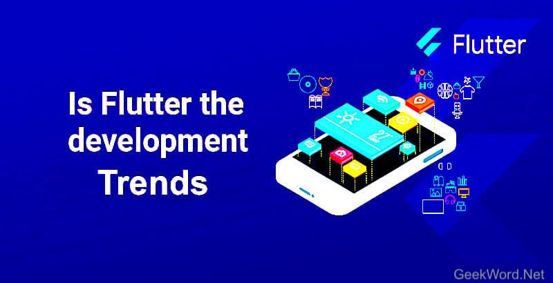 Flutter Development Trends 2021
