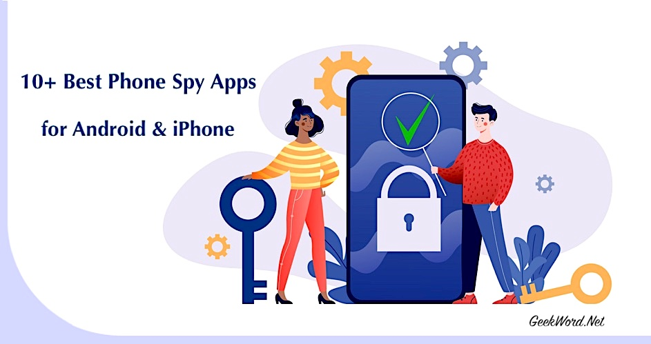 best spy apps for android & iphone
